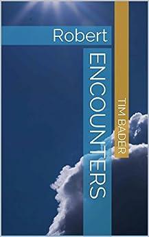 Encounters: Robert by [Bader, Tim]