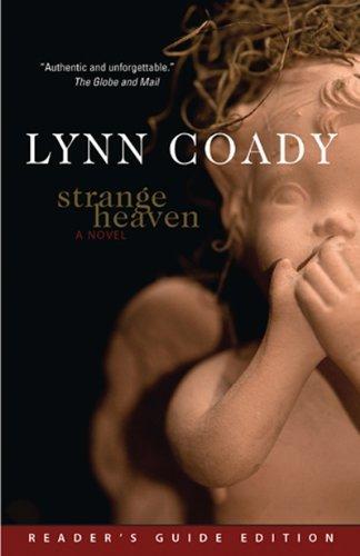 Strange Heaven by Lynn Coady (2010-05-28)