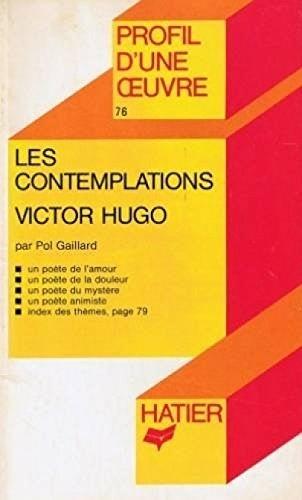 Profil d'Une Oeuvre: Hugo: Les Contemplations