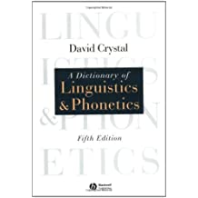 A Dictionary of Linguistics and Phonetics (The Language Library)