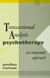 Transactional Analysis Psychotherapy: An Integrated Approach