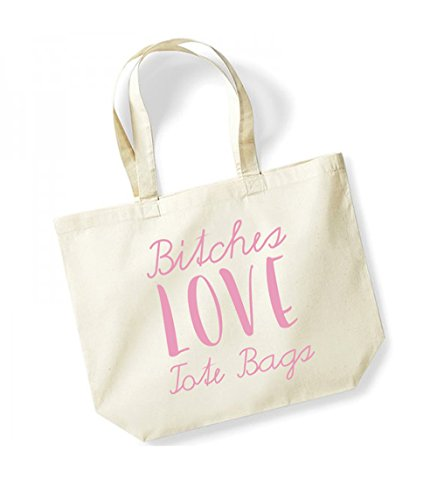 Bitches Love Tote Bags - Large Canvas Fun Slogan Tote Bag Natural/Pink