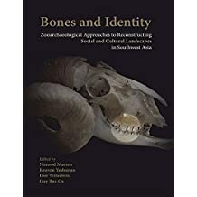 Bones and Identity: Zooarchaeological Approaches to Reconstructing Social and Cultural Landscapes in Southwest Asia
