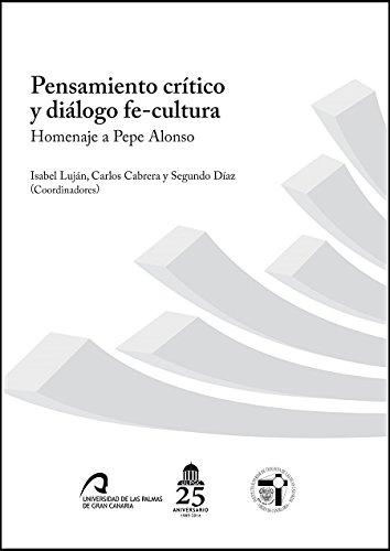 Pensamiento crítico, diálogo fe-cultura. Homenaje a Pepe Alonso