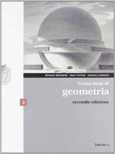 Corso base di geometria. Con espansione online. Per le Scuole superiori: 2