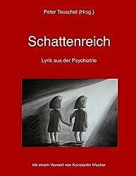 Schattenreich: Lyrik aus der Psychiatrie