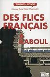 Des flics français à Kaboul (Témoignages & Documents)