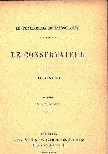 Le conservateur - Le phylloxera de l'assurance. par De Garal