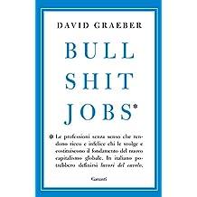 Bullshit Jobs - Edizione Italiana (Italian Edition)