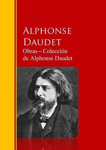 Portada del libro Obras ─ Colección  de Alphonse Daudet: Biblioteca de Grandes Escritores