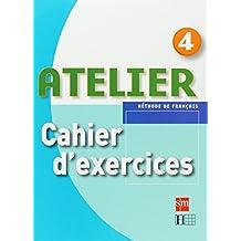 Méthode de français 4. Atelier. Cahier d'exercices - 9788467513967