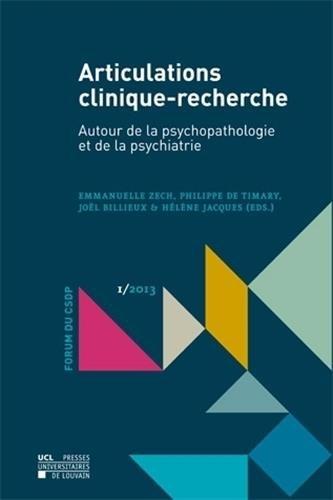 Articulations clinique-recherche: Autour de la psychopathologie et de la psychiatrie