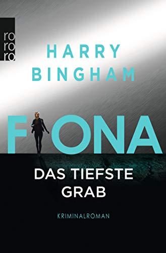 Buchseite und Rezensionen zu 'Fiona: Das tiefste Grab (Fiona Griffiths, Band 6)' von Harry Bingham