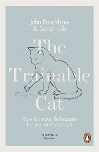 the-trainable-cat-how-to-make-life-happier-for-you-and-your-cat