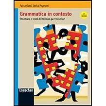 Grammatica in contesto (mit Lösungen): Libro