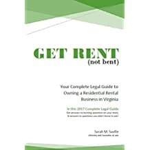 Get Rent (not bent): Your Complete Guide to Owning a Residential Rental Business in Virginia (English Edition)