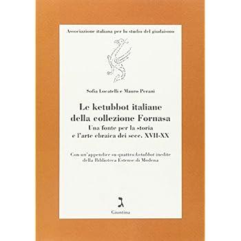 Le Ketubot Italiane Della Collezione Fornasa