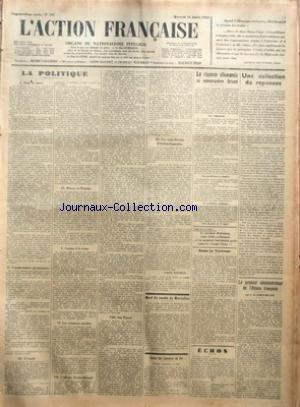 ACTION FRANCAISE (L') [No 197] du 16/07/1930 - LA POLITIQUE - DANS LA SARRE - COMMENTAIRES GERMANISTES - L'EXODE - PRESSE ET REGIME - COURSE A LA RUINE - LES VACANCES NAVALES - L'AFFAIRE NOBLET-BRIAND - SUR PASCAL - LES TROIS DEVOIRS D'ACTION FRANCAISE PAR CHARLES MAURRAS - MORT DU COMTE DE MARCELLUS - CAISSE DES CAMELOTS DU ROI - SOMMES TRANSMISES EN JUIN - LA REPONSE ALLEMANDE AU MEMORANDUM BRIAND - LA REPONSE - LES PROBLEMES A ETUDIER - LE PROBLEME POLITIQUE - SOUS LA TERREUR - ECHOS - UNE C