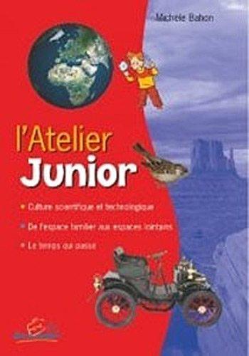 L'atelier junior : Fichier d'activités avec classeur