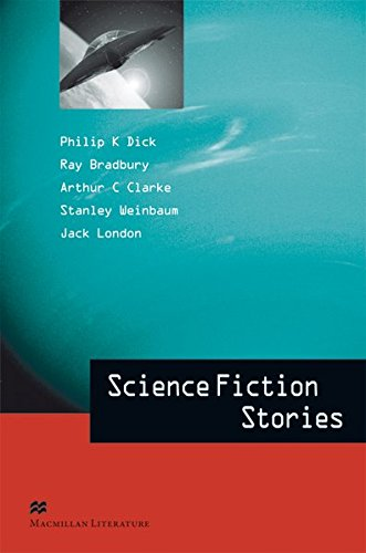 Science Fiction Stories: Advanced Level / Lektürensammlung (Macmillan Literature Collection)