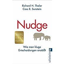 Nudge: Wie man kluge Entscheidungen anstößt