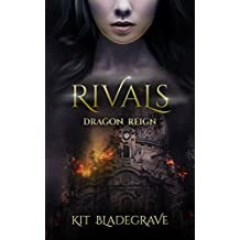 Rivals (Dragon Reign Book 1) (English Edition)