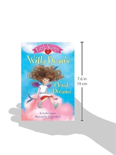 Willa Bean's Cloud Dreams (Little Wings)