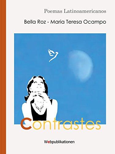 Contrastes: Poemas Latinoamericanos por Bella Roz