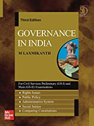 Governance in India | 3rd Edition | For Civil Services Preliminary (GS -I) and Main (GS - II) Examinations