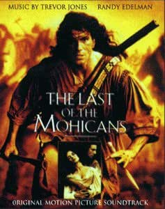 The Last Of The Mohicans – Original Motion Picture Soundtrack