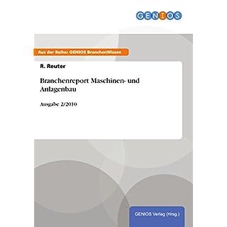 Branchenreport Maschinen- und Anlagenbau: Ausgabe 2/2010 (German Edition)