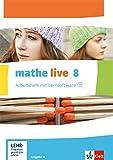 mathe live 8. Ausgabe W: Arbeitsheft mit Lösungsheft und Lernsoftware Klasse 8 (mathe live. Ausgabe W ab 2014)