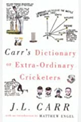 Carr's Dictionary of Extraordinary Cricketers Hardcover