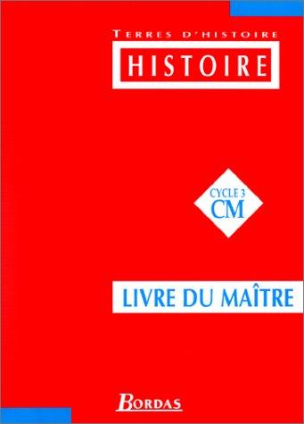 Histoire : CM. Livre du maître