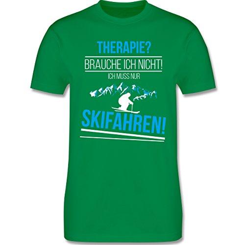 Shirtracer Wintersport - Therapie? Brauch Ich Nicht! Skifahren! - Herren T-Shirt Rundhals Grün