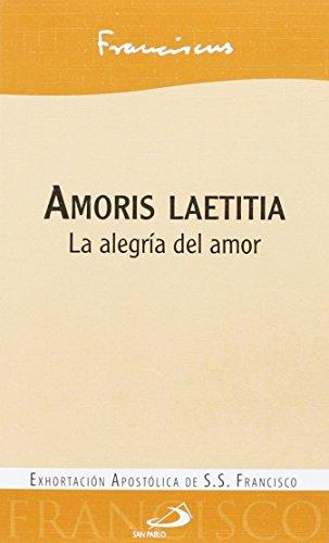 Amoris laetitia: La alegría del amor