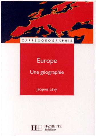 EUROPE. Une géographie