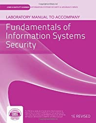 Lab Manual To Accompany Fundamentals Of Information Systems Security (Jones & Bartlett Information Systems Security & Assurance) by vLab Solutions (2012-01-12)