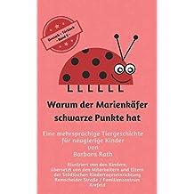 Warum der Marienkäfer schwarze Punkte hat - Deutsch / Türkisch -: Eine mehrsprachige Tiergeschichte für neugierige Kinder (zweisprachig lesen & vorlesen, Band 5)