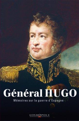 Mmoires du Gnral Hugo : La guerre d'Espagne 1808-1814