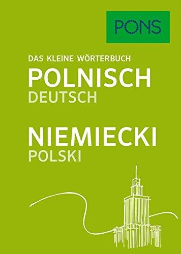 PONS Das kleine Wörterbuch Polnisch: Polnisch-Deutsch / Deutsch-Polnisch