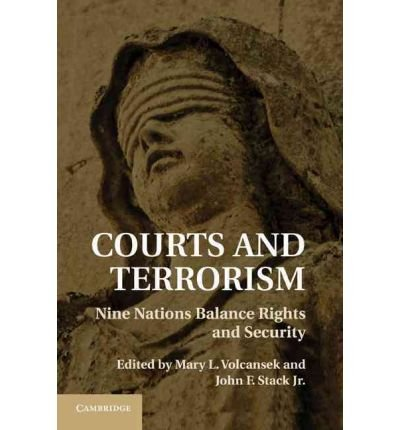 [(Courts and Terrorism: Nine Nations Balance Rights and Security )] [Author: Mary L. Volcansek] [Nov-2010]
