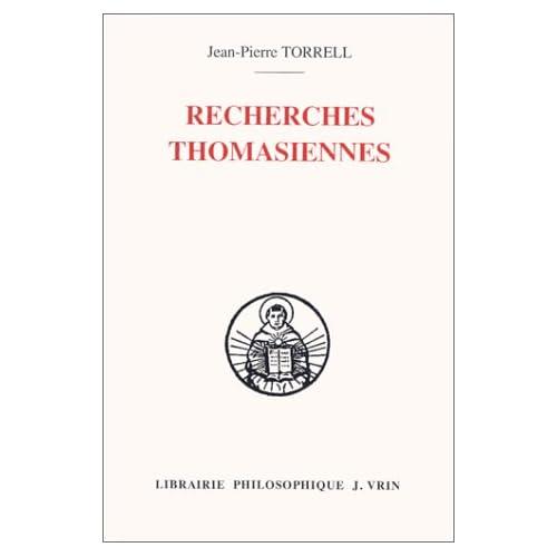 Recherches thomasiennes. études revues et augmentees