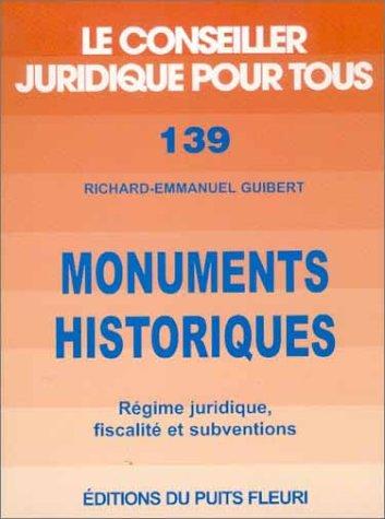 Monuments historiques : Régime juridique, fiscalité et subventions