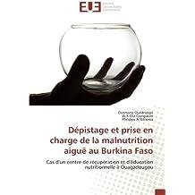 Dépistage et prise en charge de la malnutrition aiguë au Burkina Faso: Cas d'un centre de récupération et d'éducation nutritionnelle à Ouagadougou
