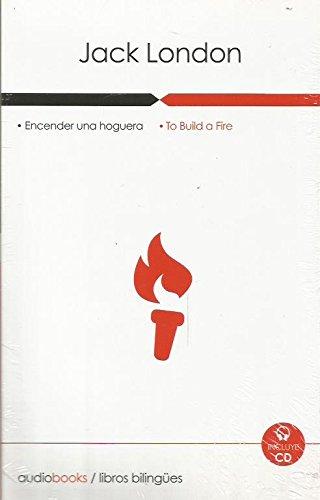 ENCENDER UNA HOGUERA INCLUYE CD EDICIÓN BILINGÜE