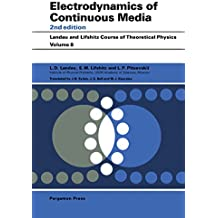 Electrodynamics of Continuous Media (COURSE OF THEORETICAL PHYSICS)