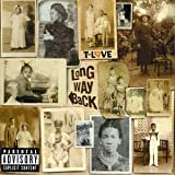 Songtexte von T-Love - The Long Way Back