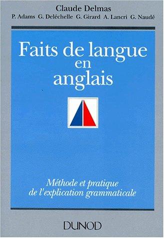 Faits de langue en anglais : Méthode et pratique de l'explication grammaticale