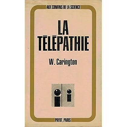 La télépathie - editions payot aux confins de la science paris 1972 -